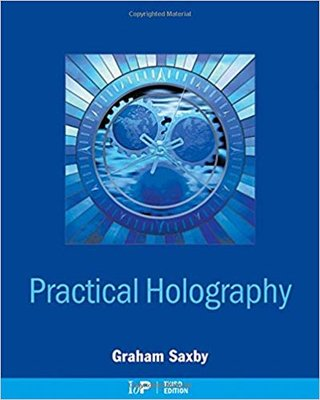 Practical Holography 3rd Edition Graham Saxby, paperback version