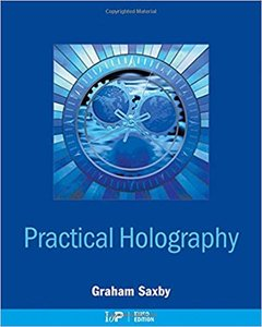 Practical Holography by Graham Saxby